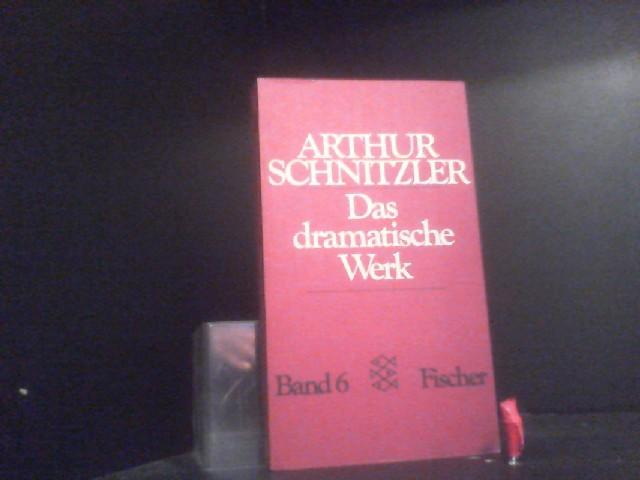 Professor Bernhardi und Andere Dramen: Das Dramatische: Schnitzler, Arthur: