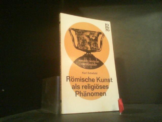 römische kunst als religiöses phänomen. rowohlts deutsche enzyklopädie