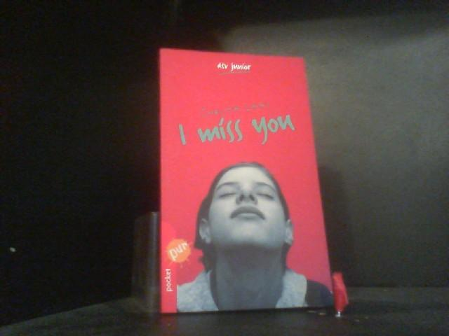 I miss you: dtv pocket pur - Laas, Christa