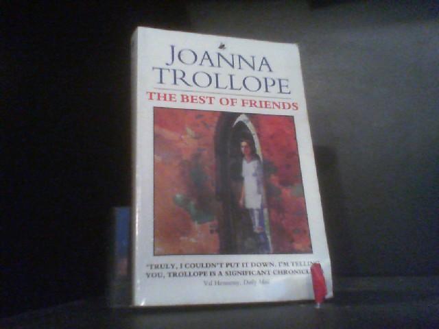 The Best Of Friends (Roman) - Trollope, Joanna