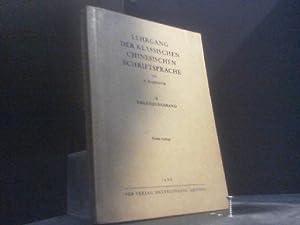 Lehrgang der klassischen chinesischen Schriftsprache. II. Ergänzungsband: Haenisch, Erich: