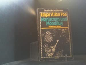 Mahlstrom und Mondflug. Unheimliche Reisen.: Edgar, Allan Poe: