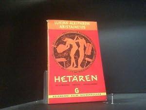 Hetären. Gespräche - Briefe - Epigramme.: Alkiphron, Lukian /