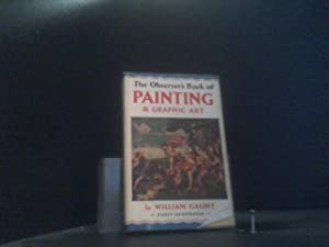 The Observer's Book of Painting and Graphic Art (Observer's Pocket S., Band 26)