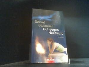 Gut gegen Nordwind: Glattauer, Daniel: