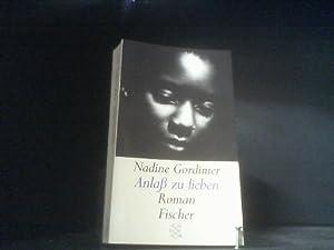 Anlass zu lieben: Roman: Gordimer, Nadine: