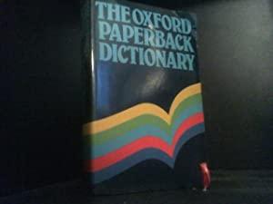Oxford Paperback Dictionary (Oxford Paperbacks)