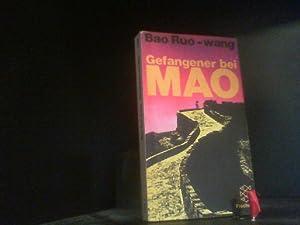 Gefangener bei Mao.: Ruo-Wang, Bao Chelminski