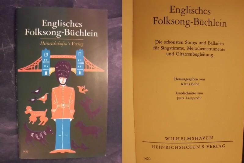 Englisches Folksong-Büchlein: Buhe, Klaus (Hrsg.)