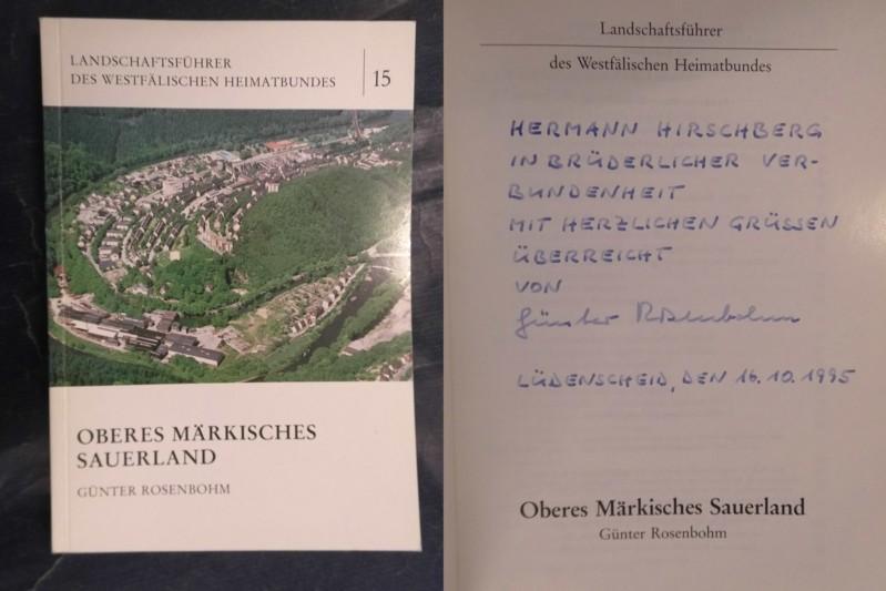 Oberes Märkisches Sauerland - Landschaftsführer des Westfälschen Heimatbundes Nr. 15 - Rosenbohm, Günter