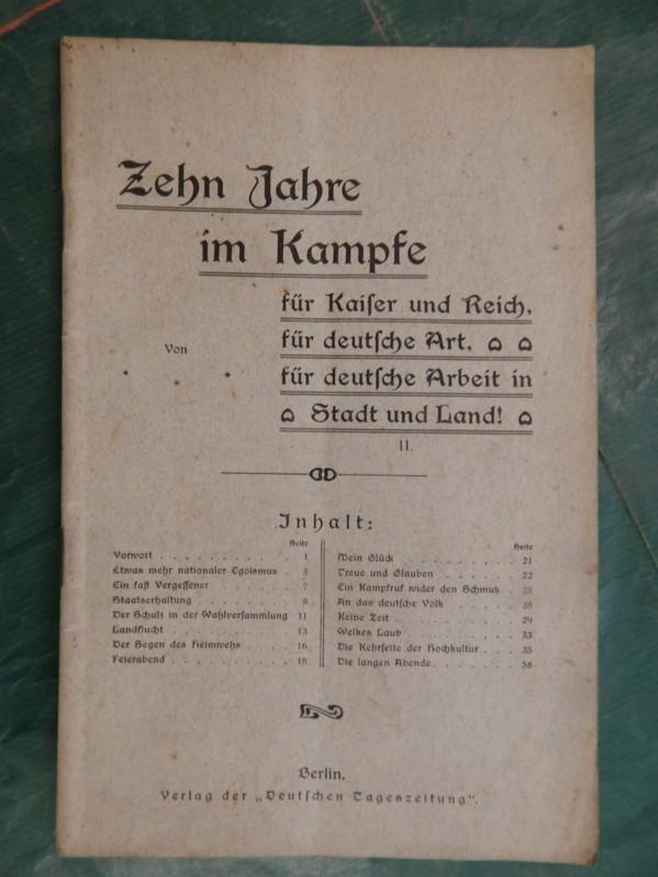 Zehn Jahre im Kampfe II. Heft: Deutsche Tageszeitung (Hrsg.)