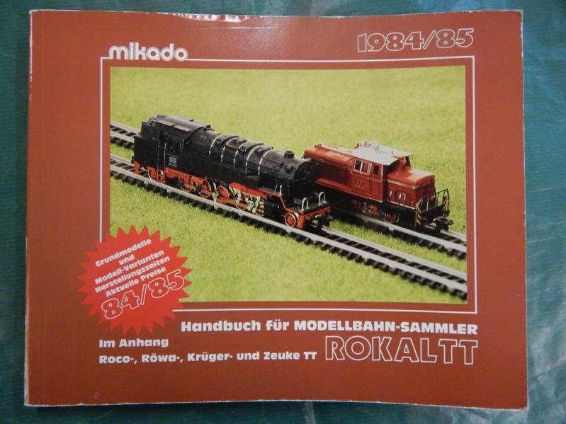 Handbuch für Modellbahn-Sammler Rokal TT - 1984/85 - Mikado-Redaktion: Modellbahnen (Hrsg.)