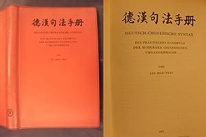 Deutsch-Chinesische Syntax - Ein praktisches Handbuch der: Liu Mau-Tsai