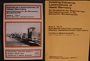 Existing Industrial Locomotives of West Germany -: Rumary, Brian (compiled