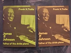 James P. Johnson - Father of the: Trolle, Frank H.