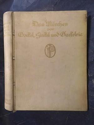 Das Märchen von Gockel, Hinkel und Gackeleia: Brentano, Clemens