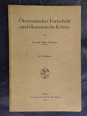 Ökonomischer Fortschritt und ökonomische Krisen: Akerman, Johan