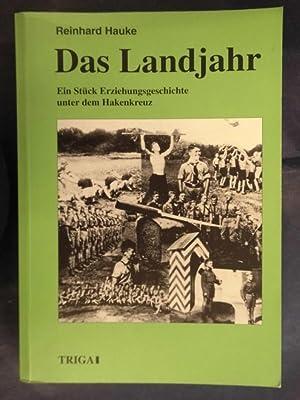 Das Landjahr - Ein Stück Erziehungsgeschichte unter: Hauke, Reinhard
