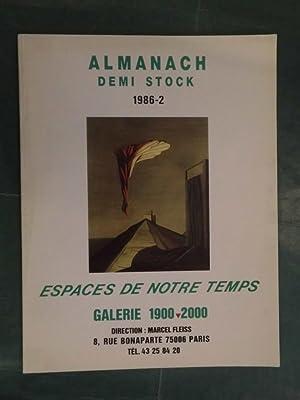Almanach Demi Stock 1986-2 - Espaces de: Fleiss, Marcel (Direction)