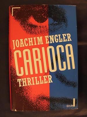 Carioca - Thriller: Engler, Joachim