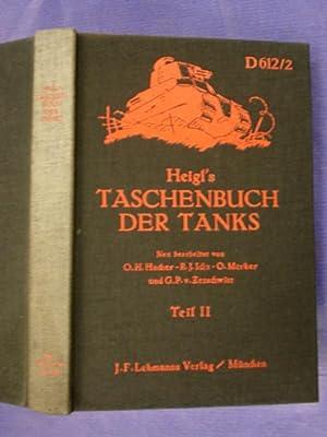 Heigl's Taschenbuch der Tanks D 612/2 -: Hacker/ Icks/ Merker