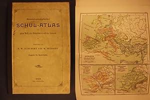 Historisch-geographischer Schul-Atlas der alten Welt, des Mittelalters: Schubert, F.W. und