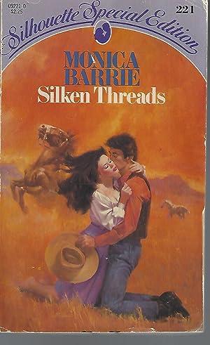 Silken Threads (Silhouette Special Edition No. 221): Barrie, Monica