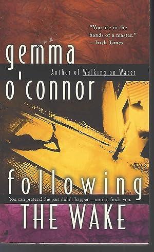 Following the Wake: O'Connor, Gemma