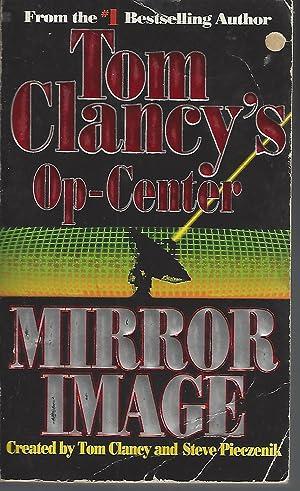 Mirror Image (Tom Clancy's Op-Center, Book 2): Clancy, Tom; Steve