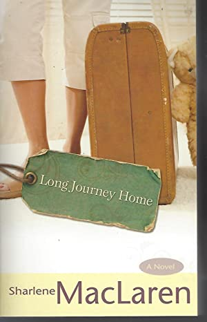 Long Journey Home: MacLaren, Sharlene
