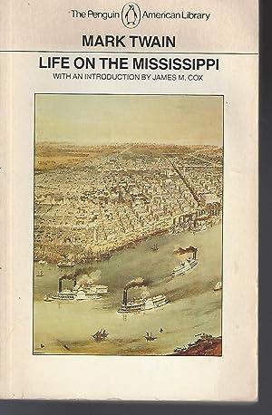 Life on the Mississippi (Penguin Classics): Twain, Mark; Cox,