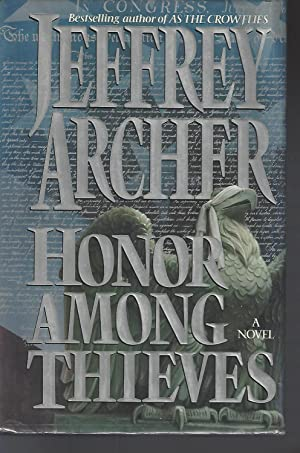 Honor Among Thieves: Archer, Jeffrey