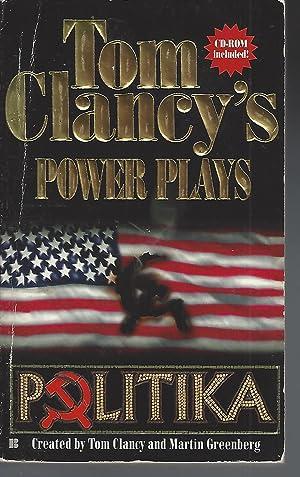 Politika (Tom Clancy's Power Plays, Book 1): Clancy, Tom; Greenberg,