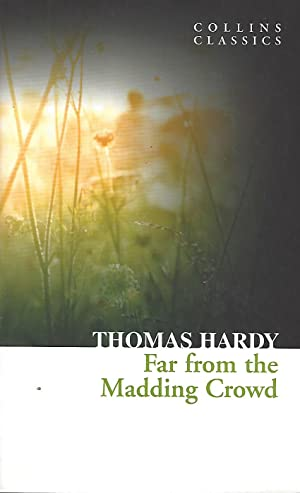Far from the Madding Crowd: Hardy, Thomas