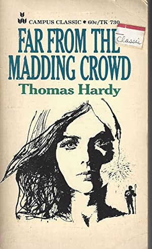 Far From The Madding Crowd (Campus Classic): Thomas Hardy; George