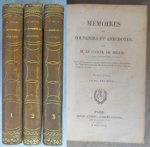 Mémoires ou Souvenirs et Anecdotes: DE SEGUR Comte