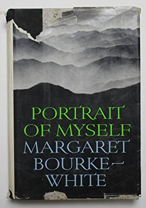 Portrait of Myself: Margaret Bourke-White