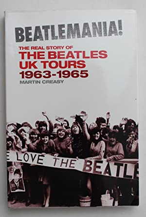 Beatlemania: The Real Story of The Beatles: Martin Creasy