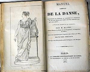 Manuel complet de la Danse comprenant la: BLASIS (Carlo)