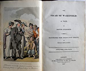 The Vicar of Wakefield: A Tale, by Doctor Goldsmith. Illustrated with Twenty-Four Designs by Thomas...