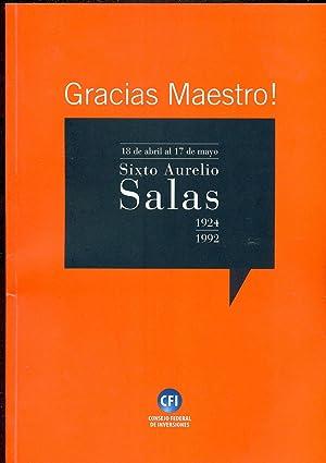 GRACIAS MAESTRO!: SALAS, Sixto Aurelio