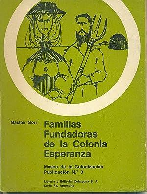 FAMILIAS FUNDADORAS DE LA COLONIA ESPERANZA: GORI, Gastón