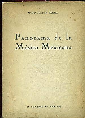 PANORAMA DE LA MUSICA MEXICANA: MAYER-SERRA, Otto