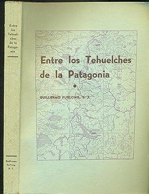 ENTRE LOS TEHUELCHES DE LA PATAGONIA: FURLONG, Guillermo