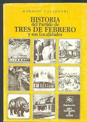 HISTORIA DEL PARTIDO DE TRES DE FEBRERO Y SUS LOCALIDADES: CALLEGARI, Horacio