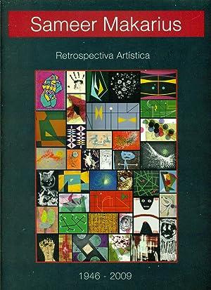SAMEER MAKARIUS RETROSPECTIVA ARTÍSTICA 1946-2009: MAKARIUS, Sameer