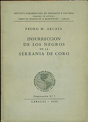INSURRECCIÓN DE LOS NEGROS DE LA SERRANÍA: ARCAYA, Pedro M.