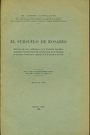 EL SUBSUELO DE ROSARIO: CASTELLANOS, Alfredo