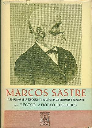 MARCOS SASTRE EL PROPULSOR DE LA EDUCACIÓN: CORDERO, Héctor Adolfo
