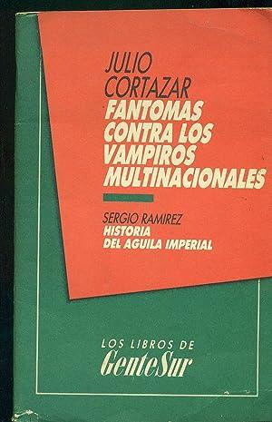 FANTOMAS CONTRA LOS VAMPIROS MULTINACIONALES: CORTÁZAR, Julio